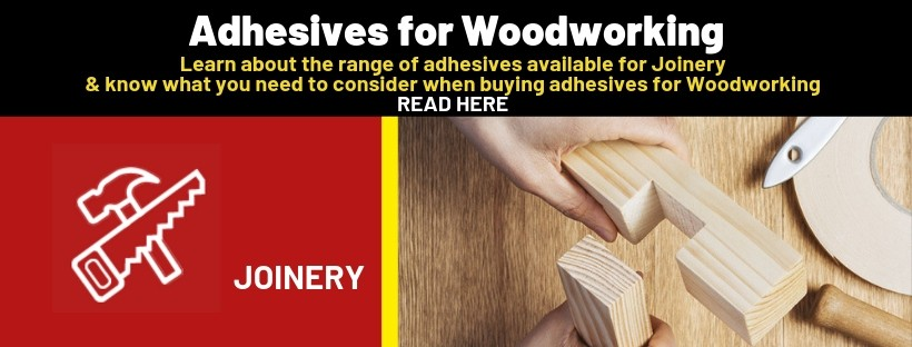 Learn about the range of adhesives available for Joinery & what you need to consider when buying Woodworking adhesives