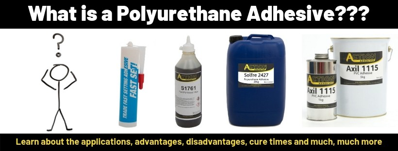 What is a Polyurethane Adhesive?