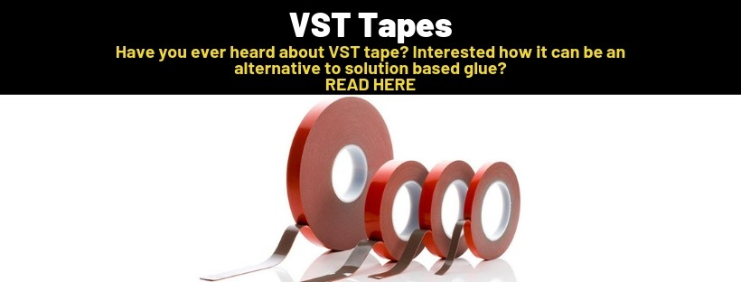 VST Tapes can be found in a wide range of industries and applications.